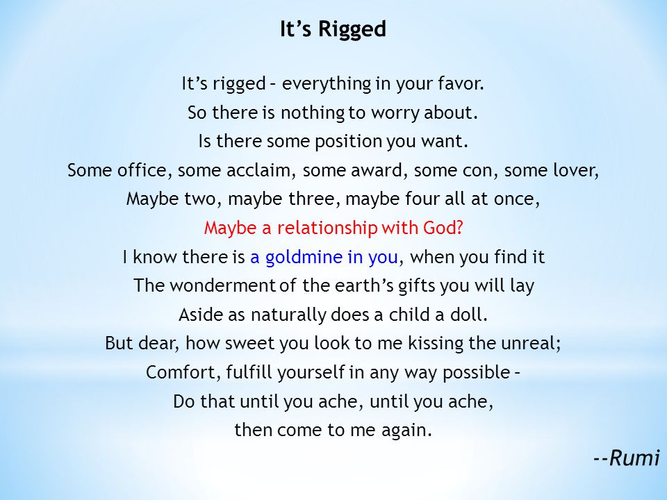 Its Rigged Its rigged – everything in your favor. So there is nothing to worry about.