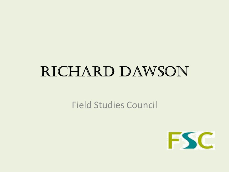Richard Dawson Field Studies Council