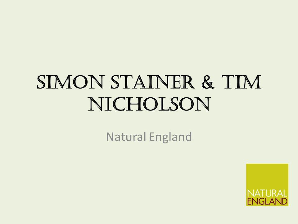 Simon Stainer & Tim Nicholson Natural England