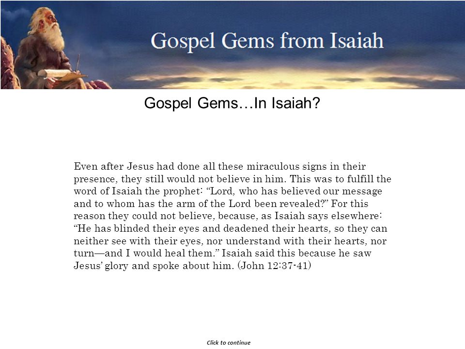 Gospel Gems from Isaiah Gospel Gems…In Isaiah.
