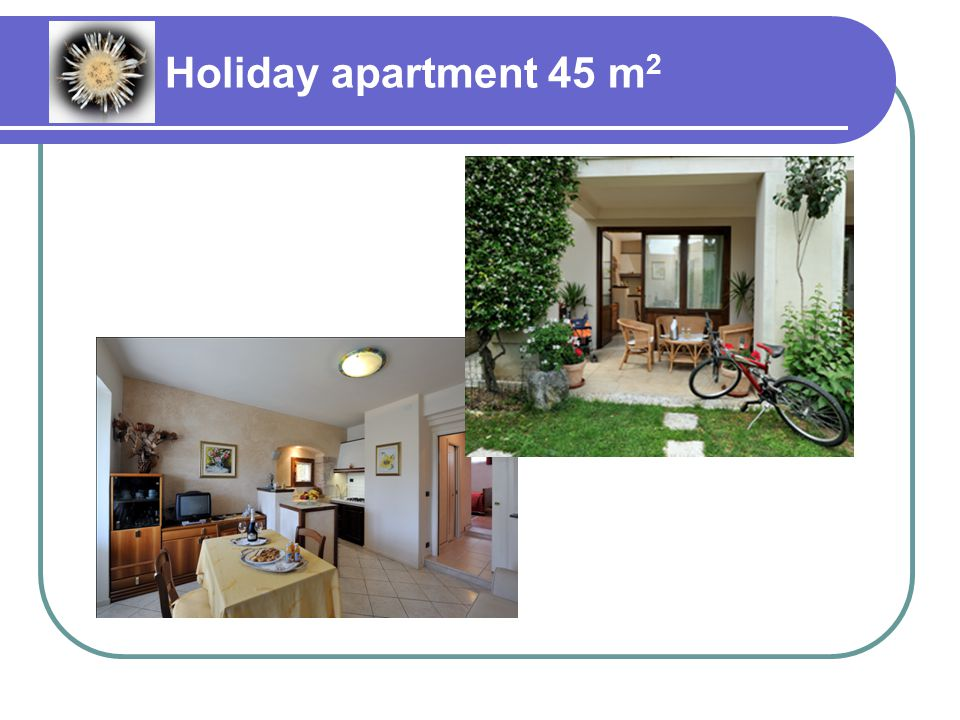 Holiday apartment 45 m 2