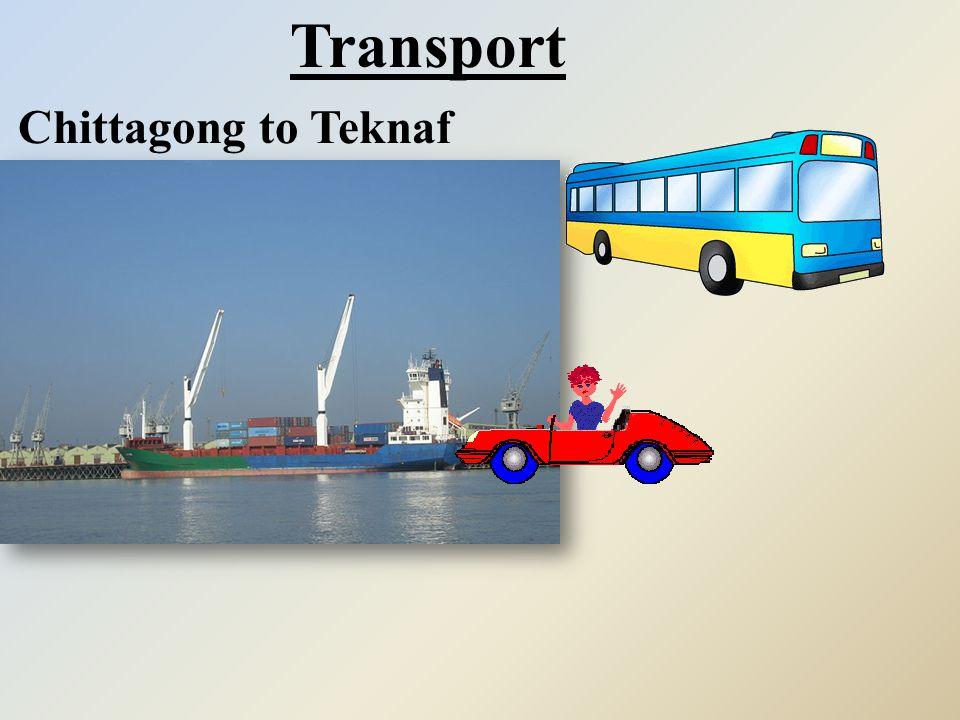 Transport Chittagong to Teknaf