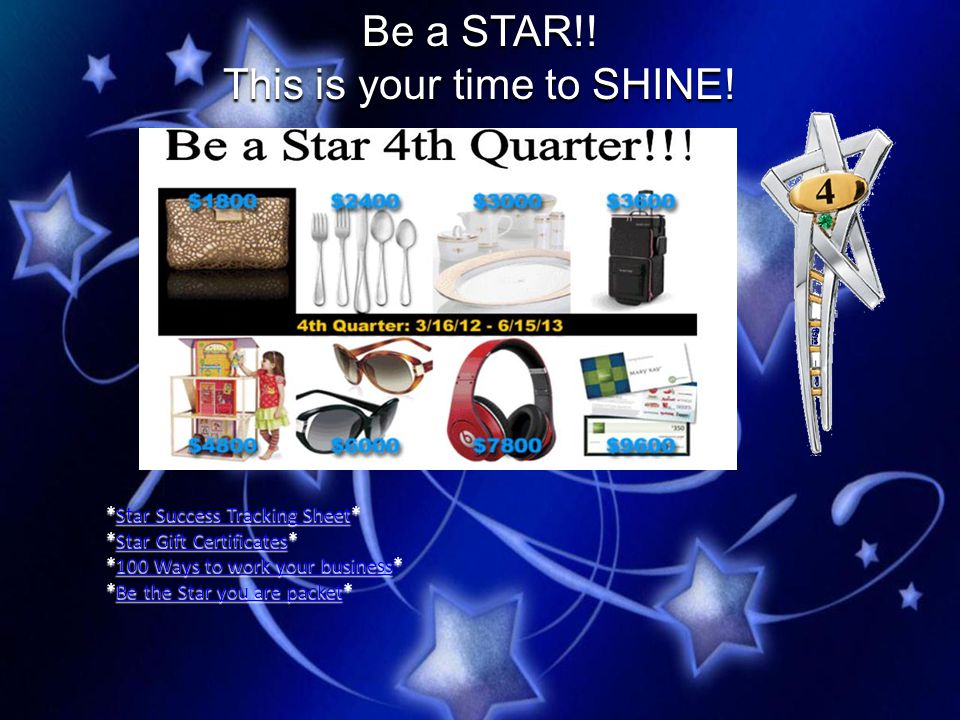 Be a STAR!.This is your time to SHINE.