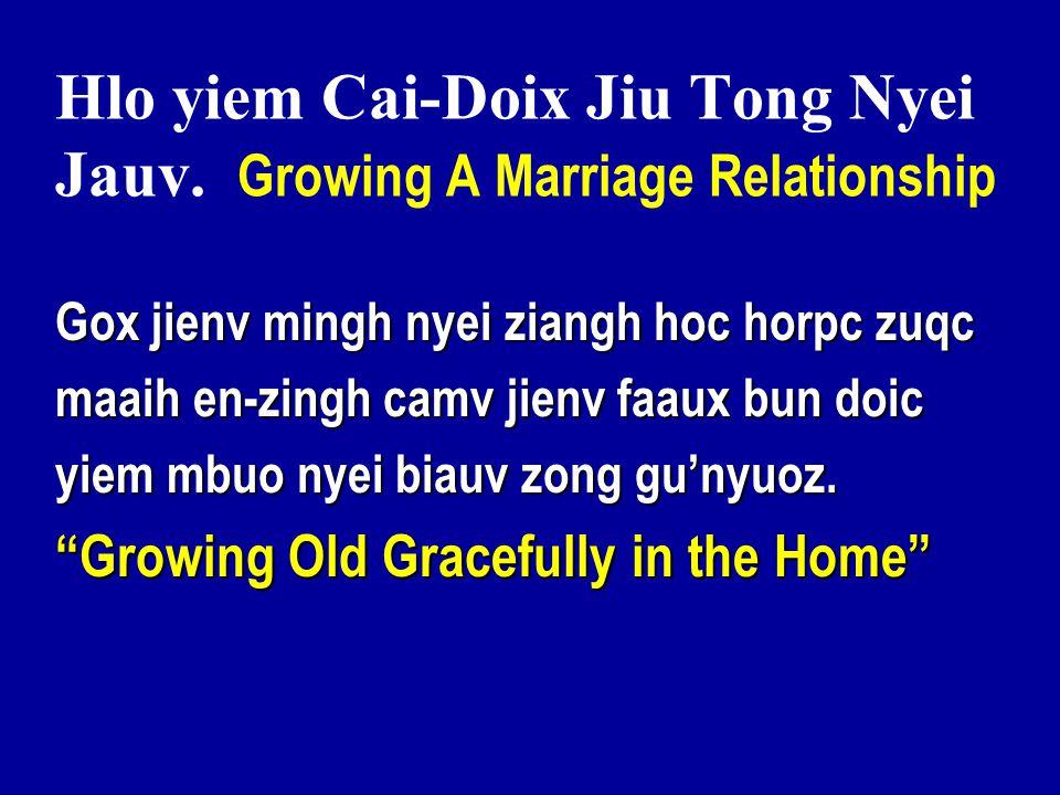Hlo yiem Cai-Doix Jiu Tong Nyei Jauv.
