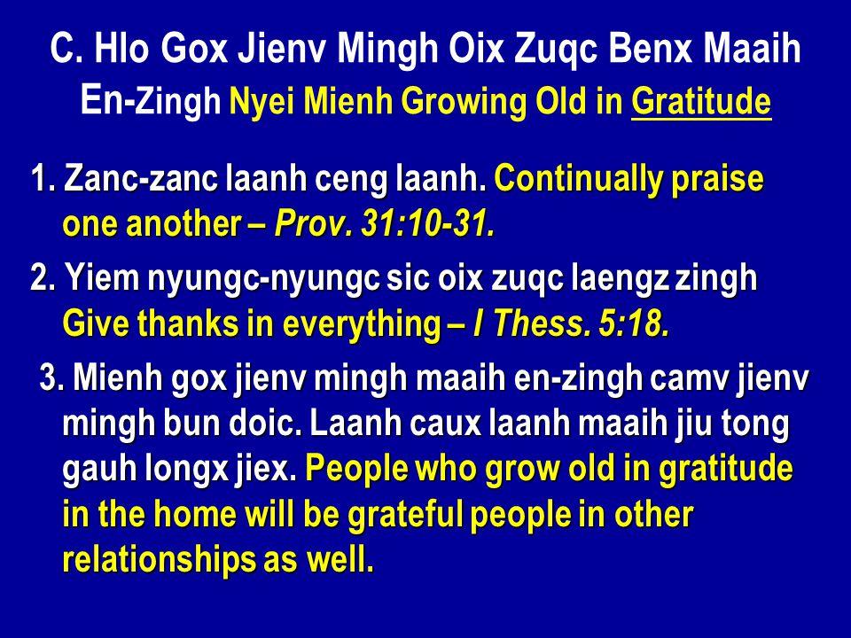 C. Hlo Gox Jienv Mingh Oix Zuqc Benx Maaih En- Zingh Nyei Mienh Growing Old in Gratitude 1.