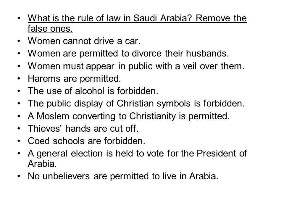 What is the rule of law in Saudi Arabia. Remove the false ones.