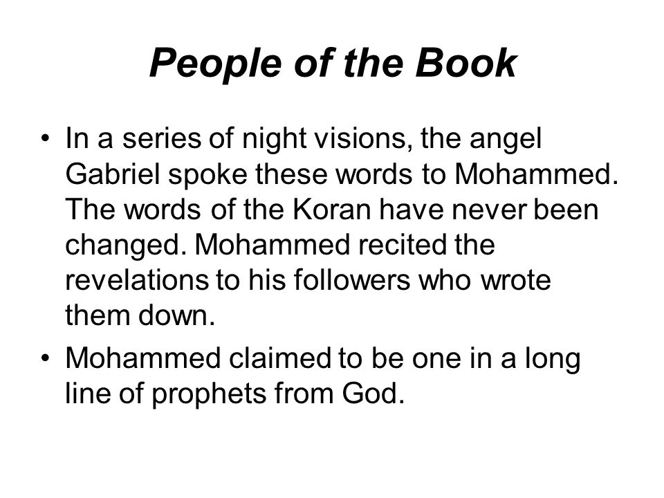 In a series of night visions, the angel Gabriel spoke these words to Mohammed.