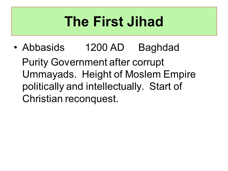 Abbasids 1200 AD Baghdad Purity Government after corrupt Ummayads.