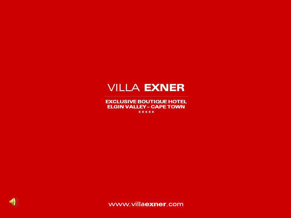 VILLA EXNER EXCLUSIVE BOUTIQUE HOTEL ELGIN VALLEY – CAPE TOWN ***** www.villa exner.com