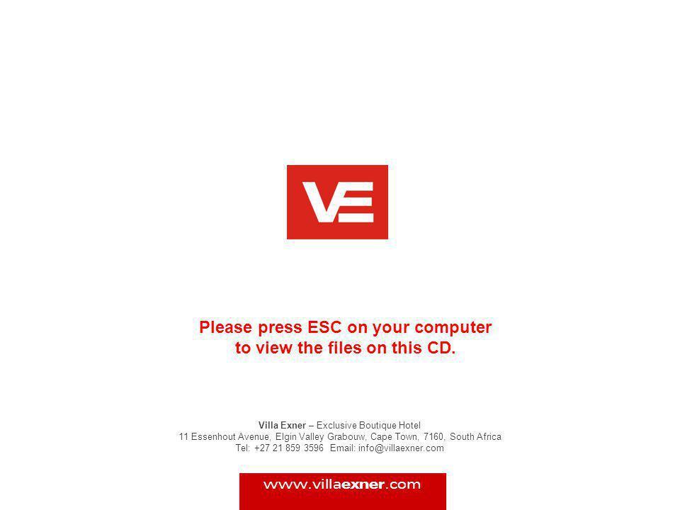 Villa Exner – Exclusive Boutique Hotel 11 Essenhout Avenue, Elgin Valley Grabouw, Cape Town, 7160, South Africa Tel: +27 21 859 3596 Email: info@villa