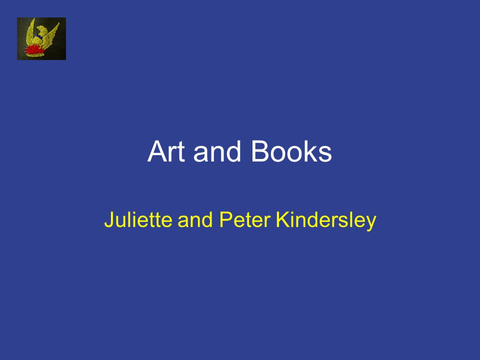 Art and Books Juliette and Peter Kindersley