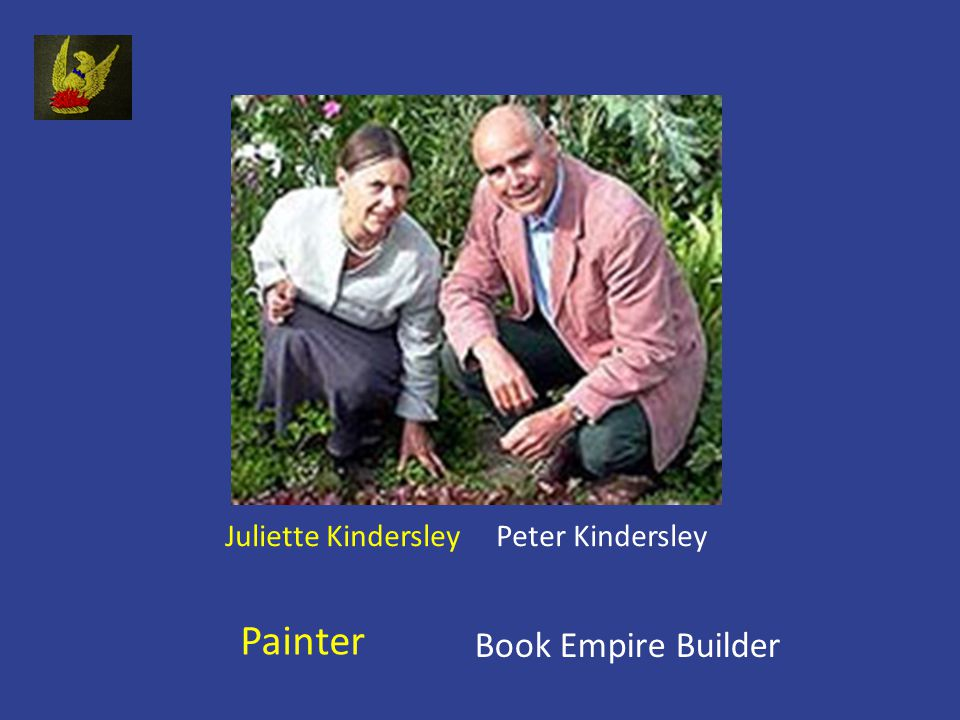 Juliette Kindersley Peter Kindersley Painter Book Empire Builder