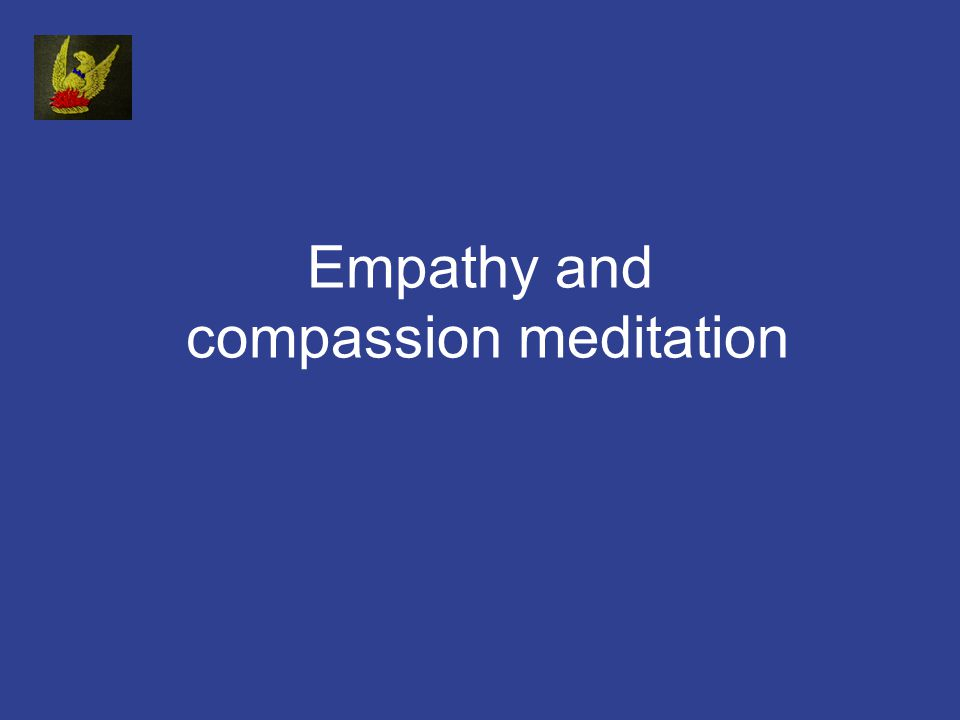 Empathy and compassion meditation