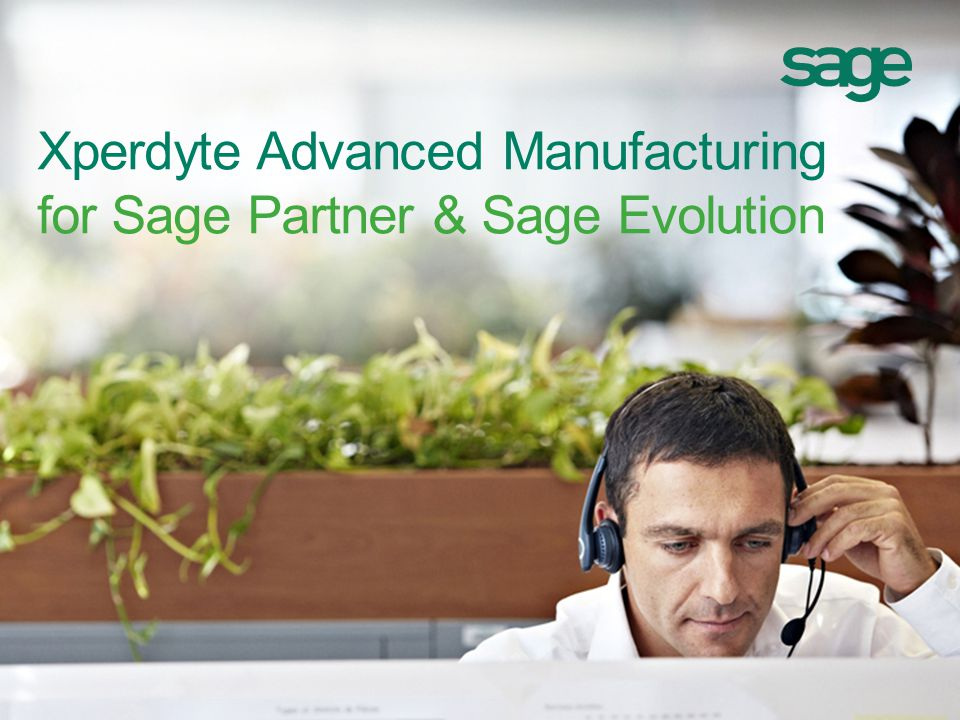 Xperdyte Advanced Manufacturing for Sage Partner & Sage Evolution