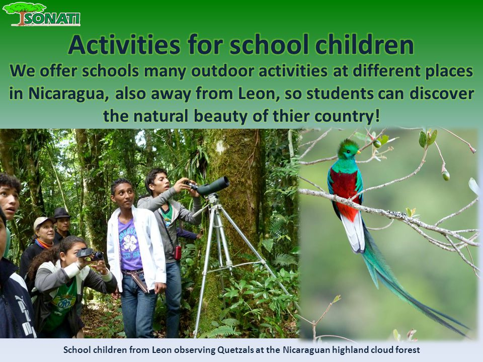 School children from Leon observing Quetzals at the Nicaraguan highland cloud forest