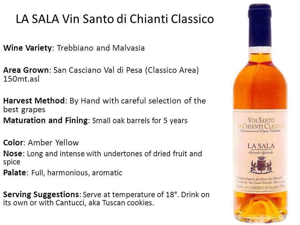 Wine Variety: Trebbiano and Malvasia Area Grown: San Casciano Val di Pesa (Classico Area) 150mt.asl Harvest Method: By Hand with careful selection of the best grapes Maturation and Fining: Small oak barrels for 5 years Color: Amber Yellow Nose: Long and intense with undertones of dried fruit and spice Palate: Full, harmonious, aromatic Serving Suggestions: Serve at temperature of 18°.