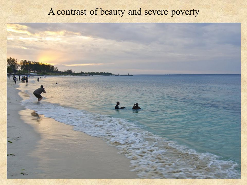 A contrast of beauty and severe poverty