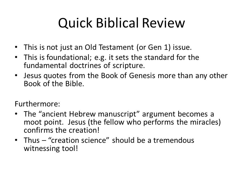 Quick Biblical Review The two colossal issues.
