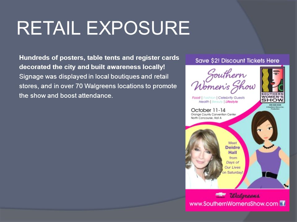 RETAIL EXPOSURE Hundreds of posters, table tents and register cards decorated the city and built awareness locally.