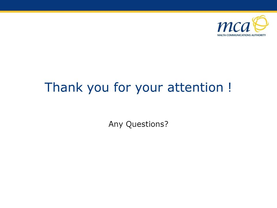 Thank you for your attention ! Any Questions?
