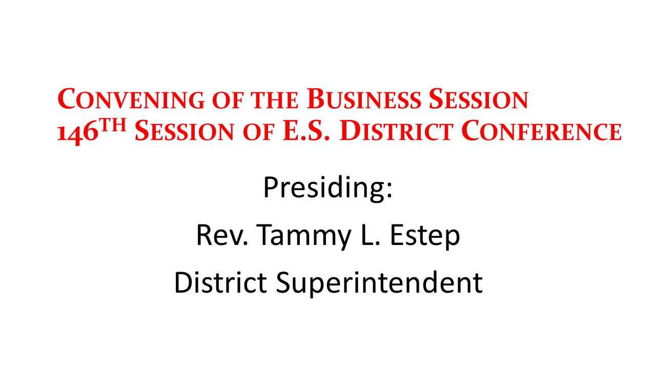 C ONVENING OF THE B USINESS S ESSION 146 TH S ESSION OF E.S.