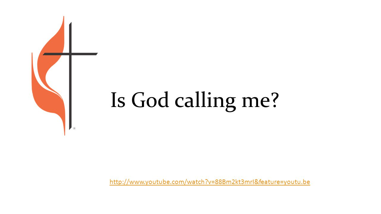 Is God calling me http://www.youtube.com/watch v=88Bm2kt3mrI&feature=youtu.be