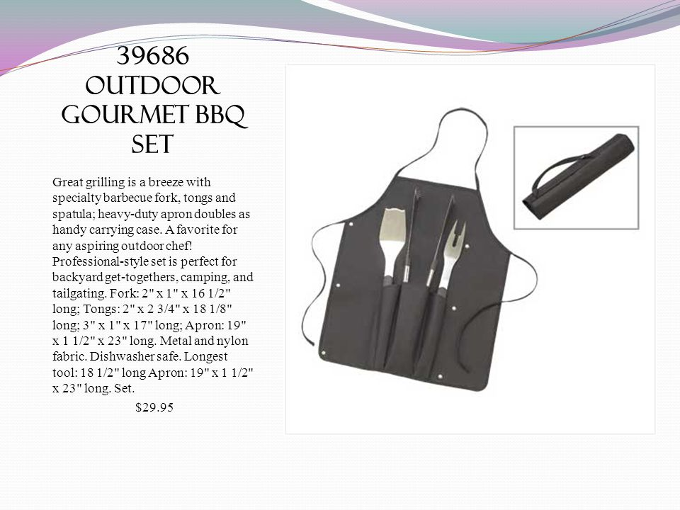 39686 outdoor gourmet bbq set Great grilling is a breeze with specialty barbecue fork, tongs and spatula; heavy-duty apron doubles as handy carrying case.