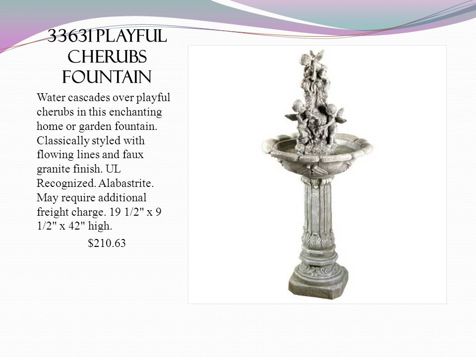 33631 playful cherubs fountain Water cascades over playful cherubs in this enchanting home or garden fountain. Classically styled with flowing lines a