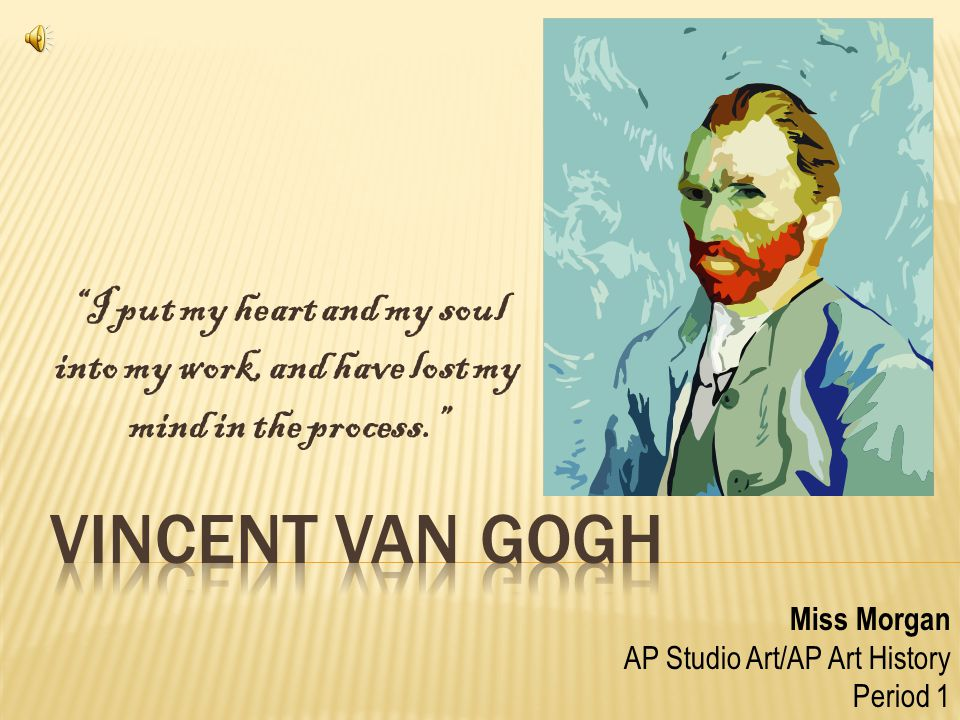 Born on March 30, 1853 in Groot-Zundert, in North Brabent, Holland, Vincent van Gogh became one of the worlds most recognized painters- despite only selling one artwork during his lifetime.