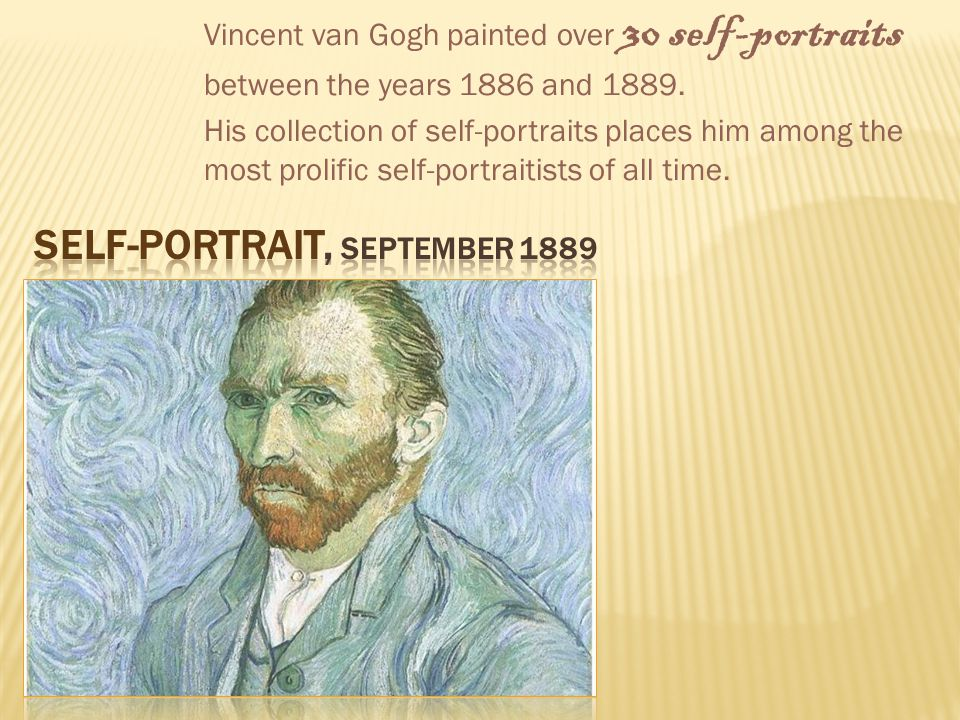 As the year of 1888 came to an end, Vincent committed himself to an asylum.