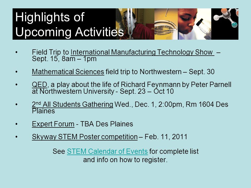 Highlights of Upcoming Activities Field Trip to International Manufacturing Technology Show – Sept.