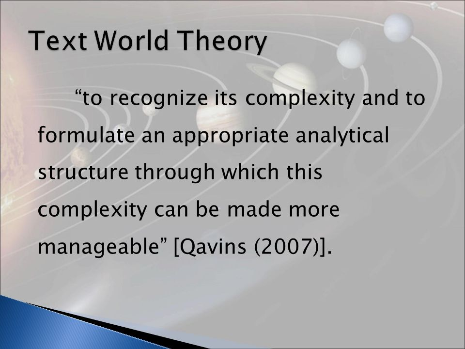 to recognize its complexity and to formulate an appropriate analytical structure through which this complexity can be made more manageable [Qavins (2007)].