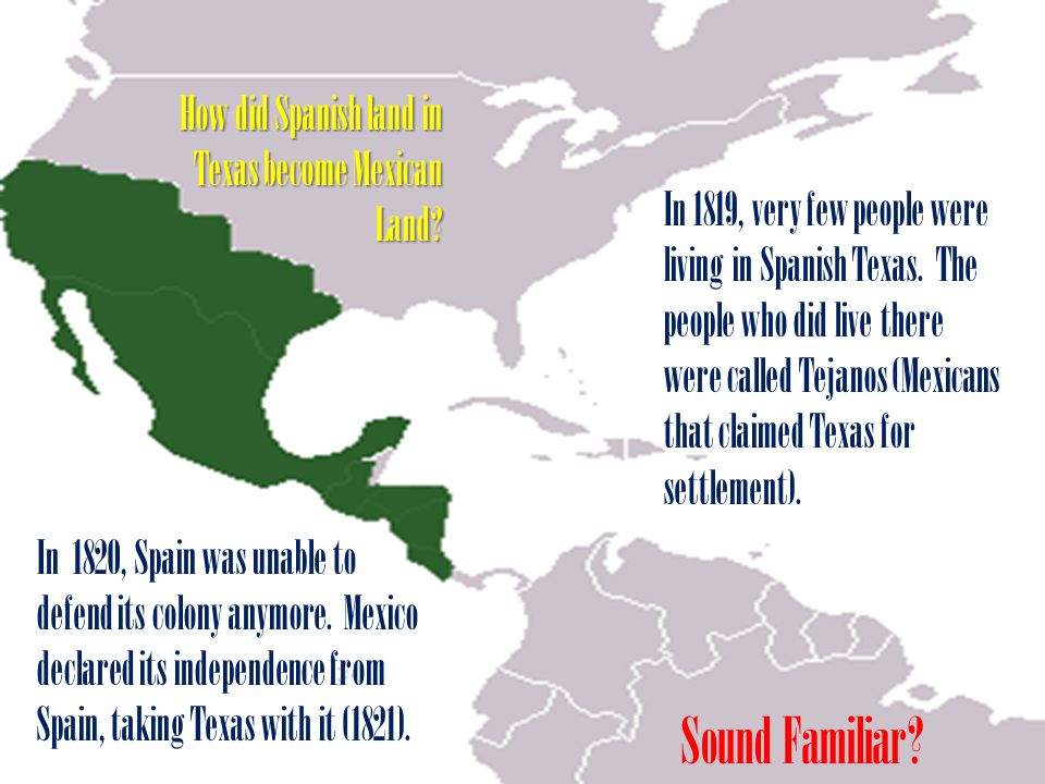 How did Spanish land in Texas become Mexican Land.