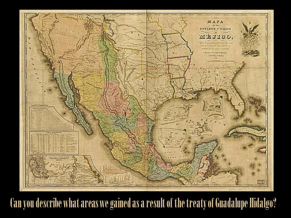 Can you describe what areas we gained as a result of the treaty of Guadalupe Hidalgo?