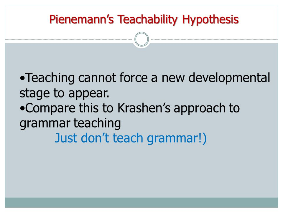 Teaching cannot force a new developmental stage to appear.