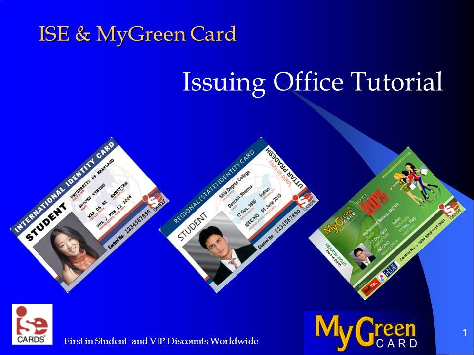 22 Issuing ISE & MyGreen Cards And just a few more points…..