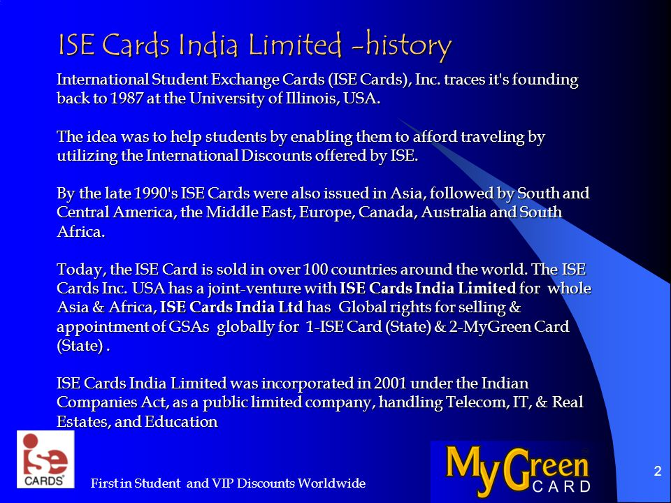 23 How will you know where Card being sold? First in Student and VIP Discounts Worldwide