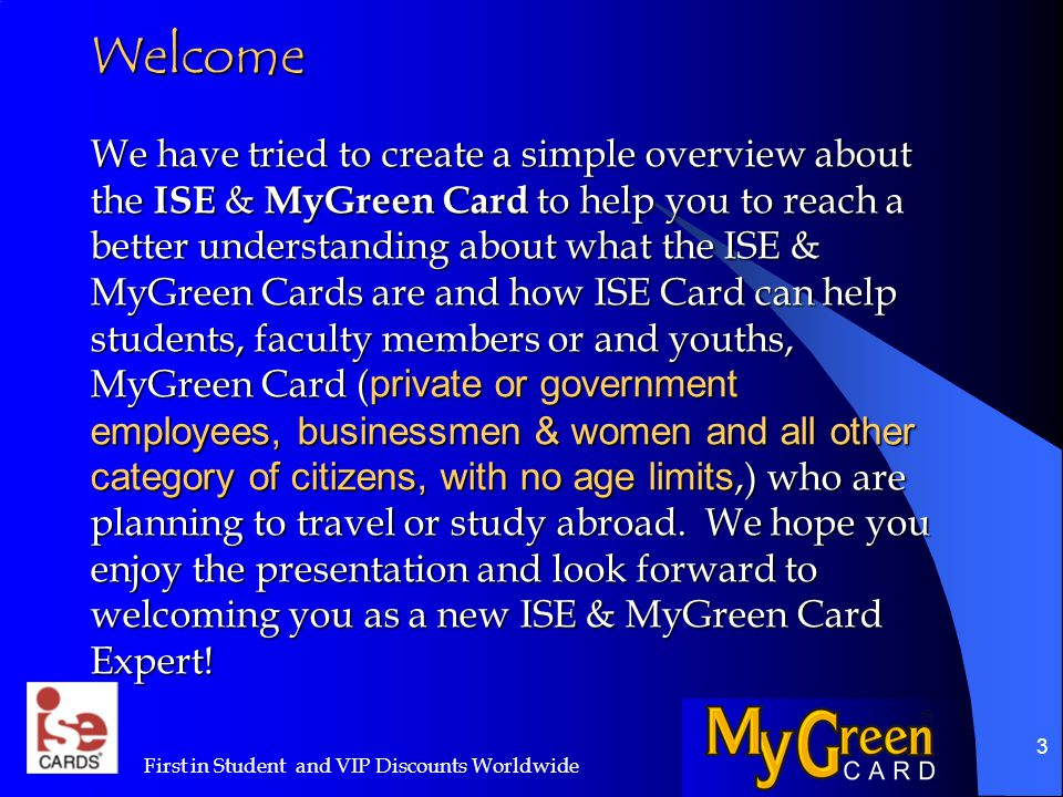 4 What is an ISE Card (Global).ISE stands for International Student Exchange.