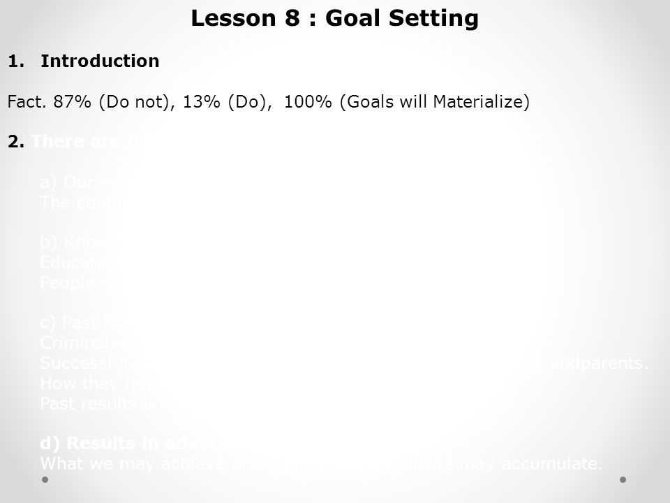 Lesson 8 : Goal Setting 1.Introduction Fact.