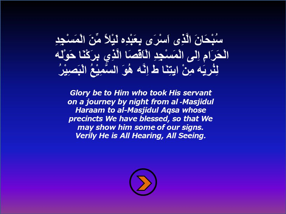 Ash shaam Then Rasulullah (saw) set out for the heavens.
