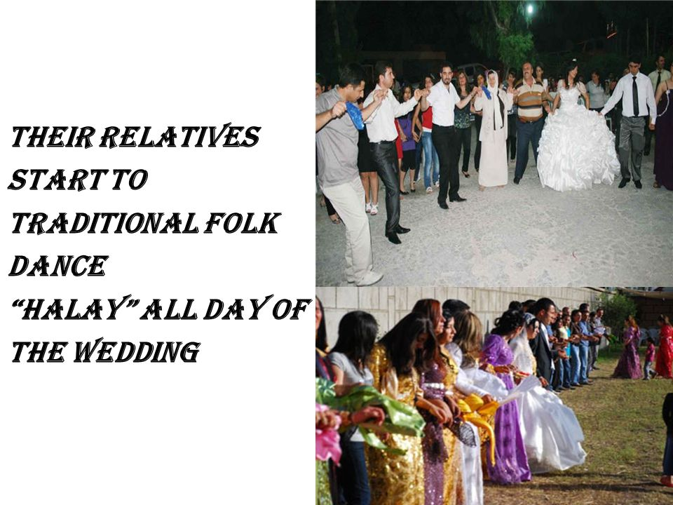 Their relatives start to traditional folk dance halay all day of the wedding