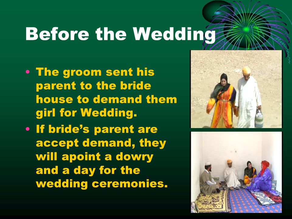 Before the Wedding The groom sent his parent to the bride house to demand them girl for Wedding. If brides parent are accept demand, they will apoint