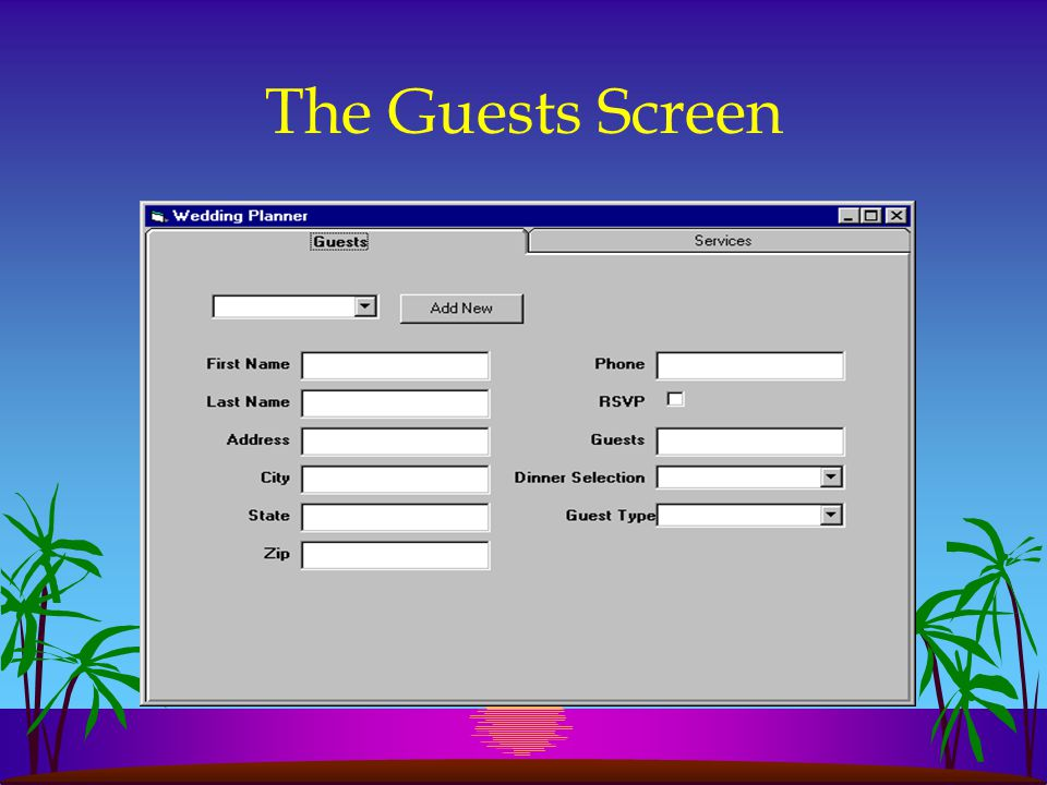 The Guests Screen