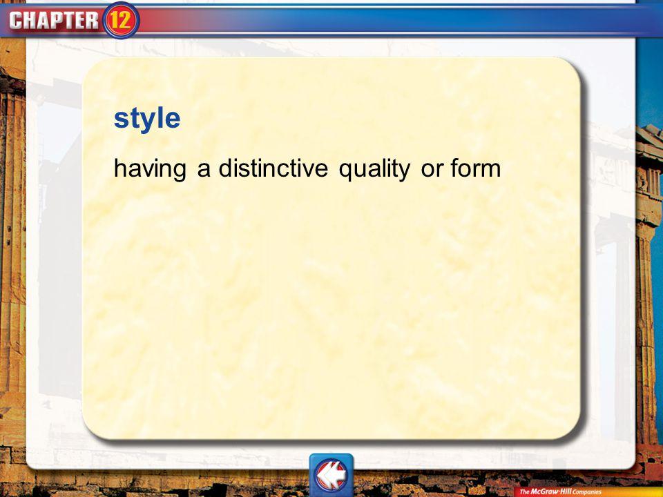 Vocab11 style having a distinctive quality or form