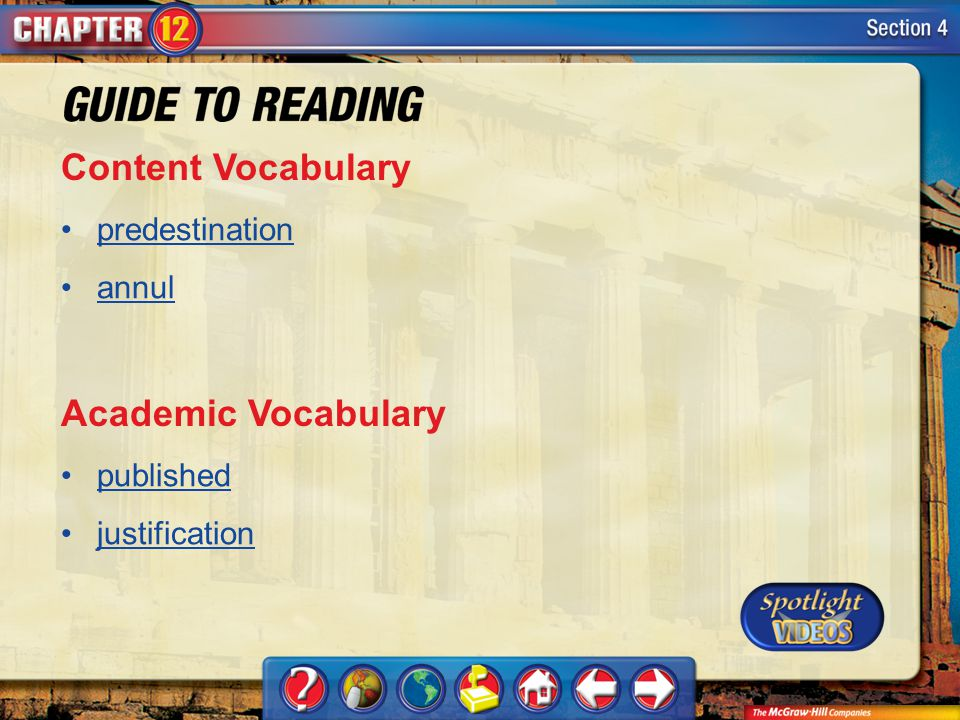 Section 4-Key Terms Content Vocabulary predestination annul Academic Vocabulary published justification