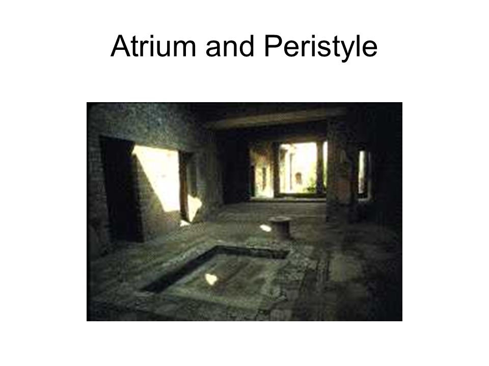 Atrium and Peristyle