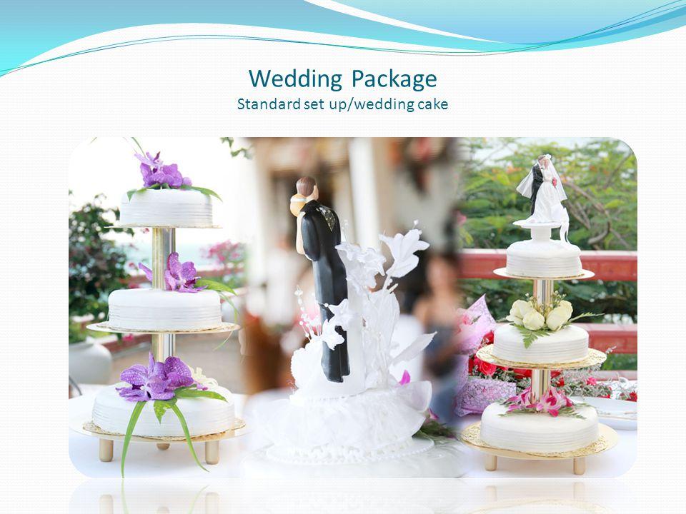 Wedding Package Standard set up/wedding cake