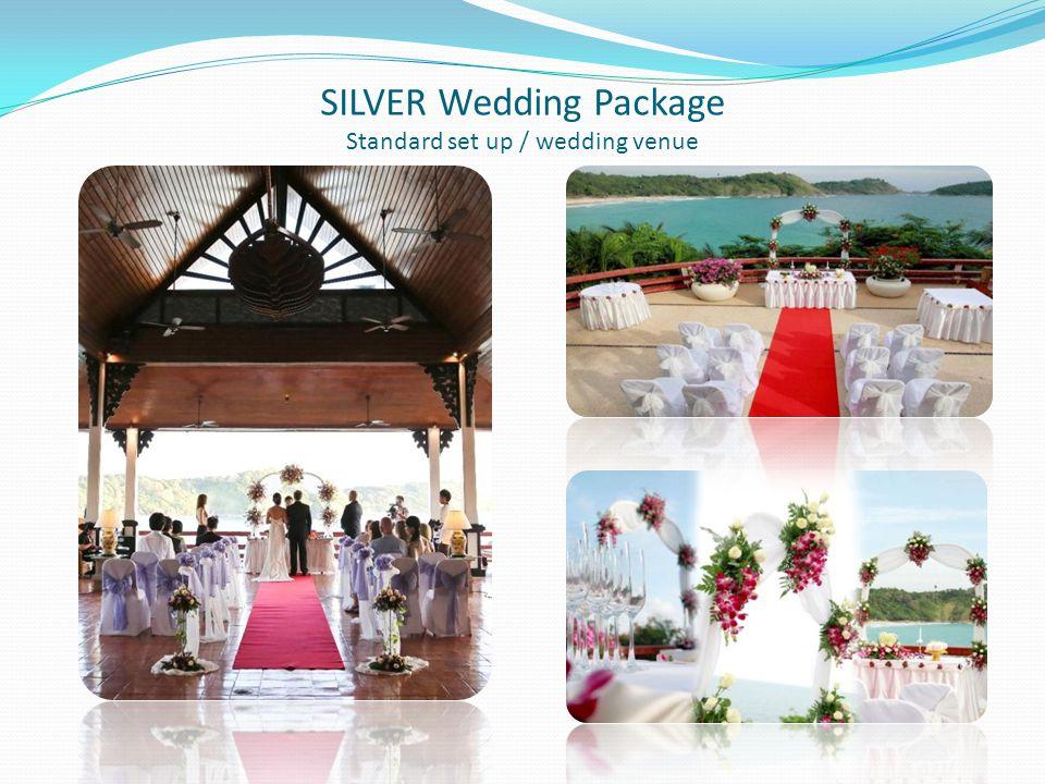 SILVER Wedding Package Standard set up / wedding venue
