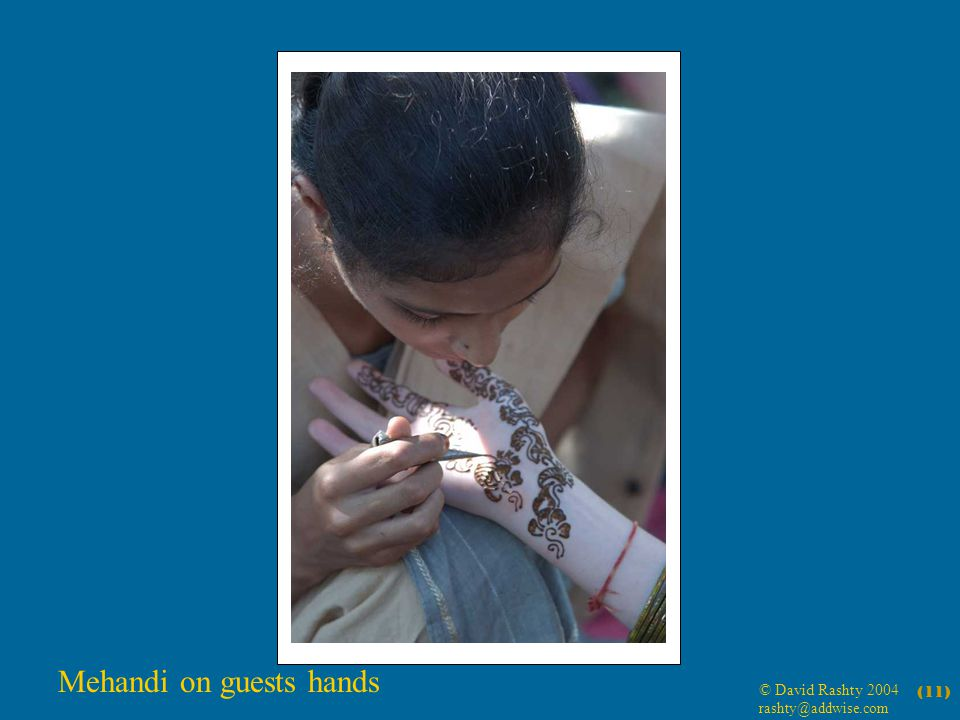 © David Rashty 2004 rashty@addwise.com (11) Mehandi on guests hands