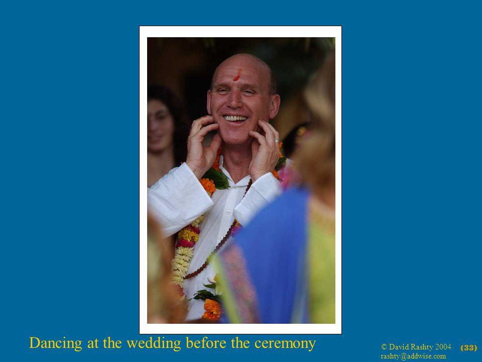 © David Rashty 2004 rashty@addwise.com (33) Dancing at the wedding before the ceremony